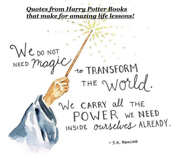 These Quotes from  Harry Potter Books are major life lessons.