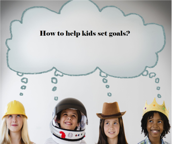 Goal setting with kids. How to do it?